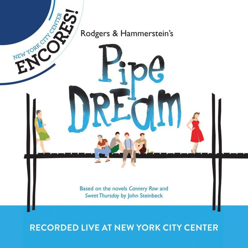 Rodgers + Hammerstein's Pipe Dream (2012 Encores! Cast Recording / Live)