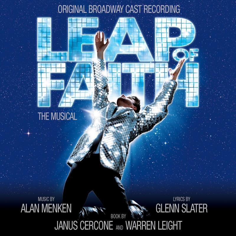 Leap Of Faith: The Musical (Original Broadway Cast Recording)