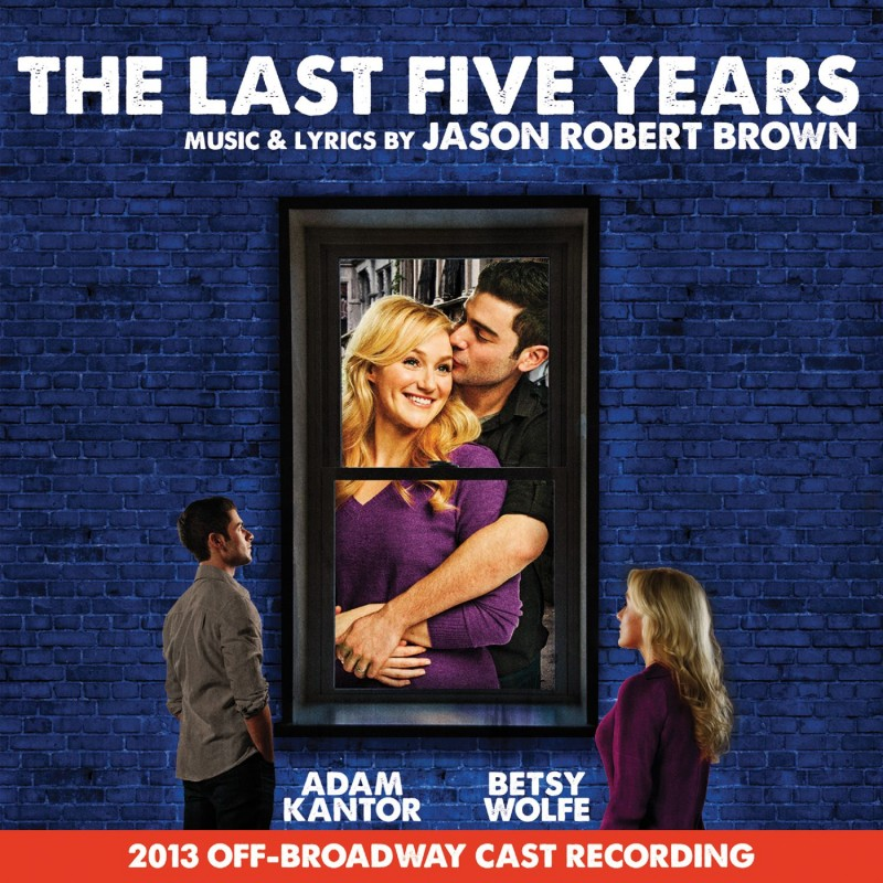 The Last Five Years (2013 Off-Broadway Cast Recording)