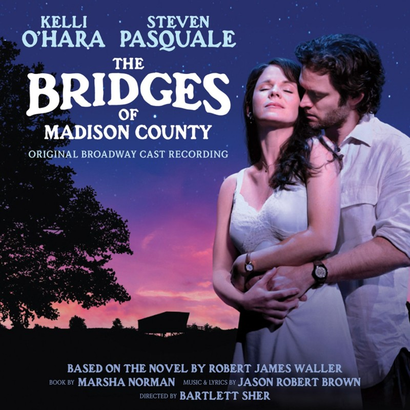 The Bridges of Madison County (Original Broadway Cast Recording)