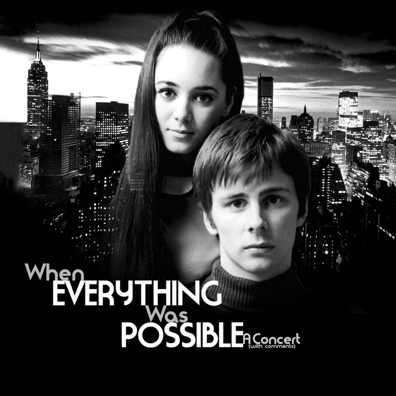 When Everything Was Possible - A Concert (With Comments) [Live]