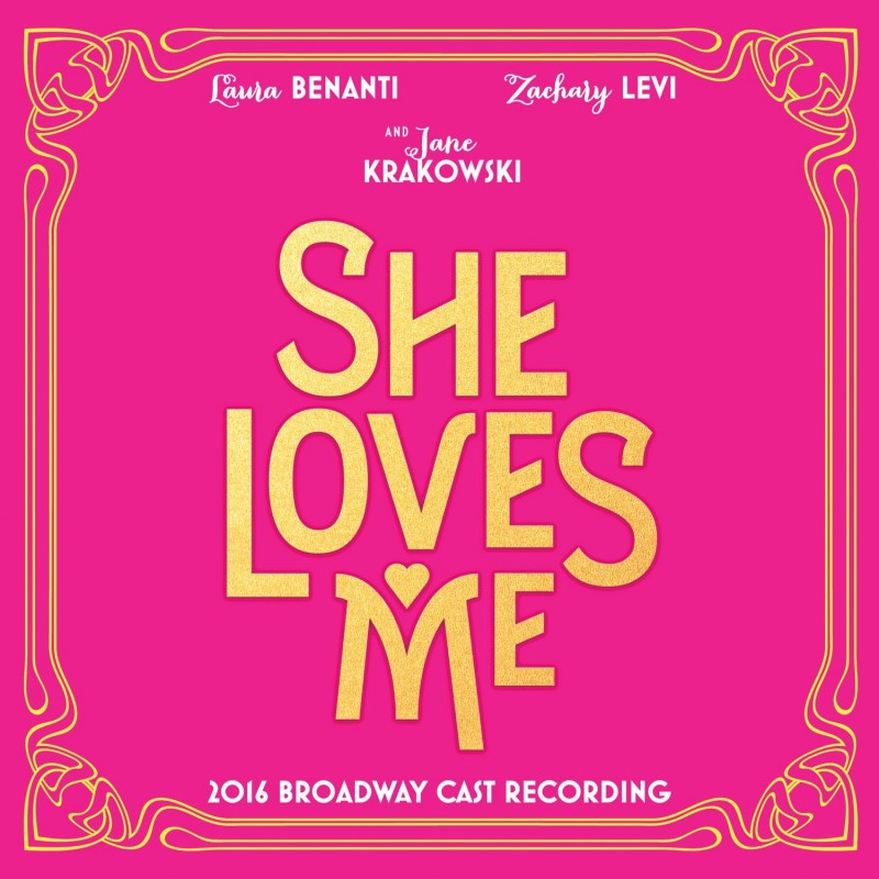 She Loves Me (2016 Broadway Cast Recording)