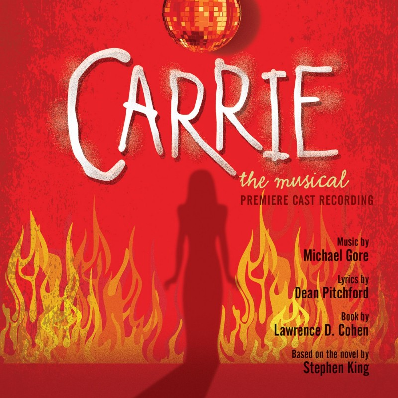 Carrie - The Musical (Premiere Cast Recording)
