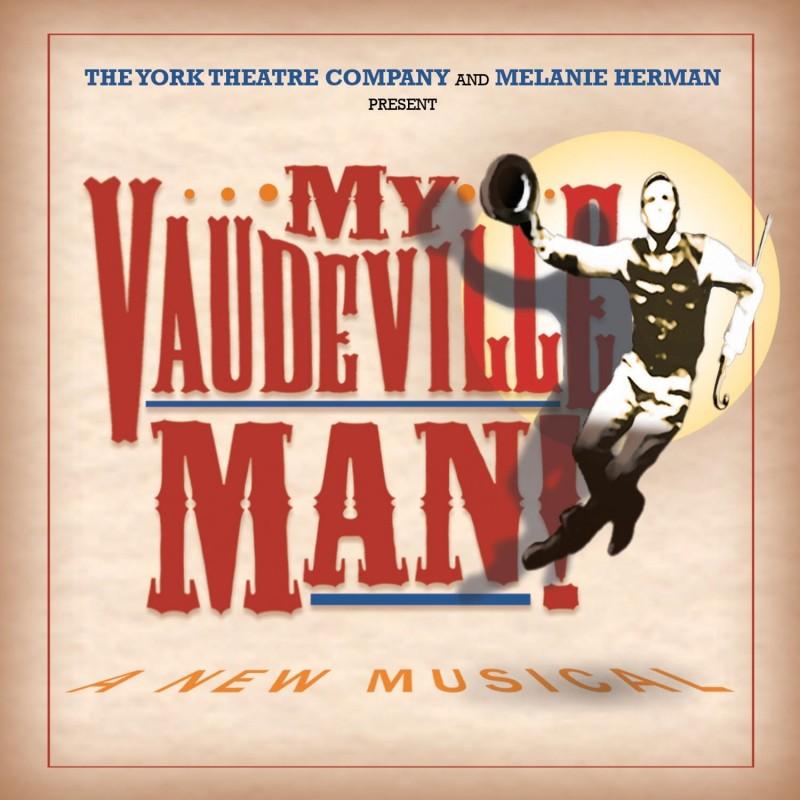 My Vaudeville Man (Original Cast Recording)