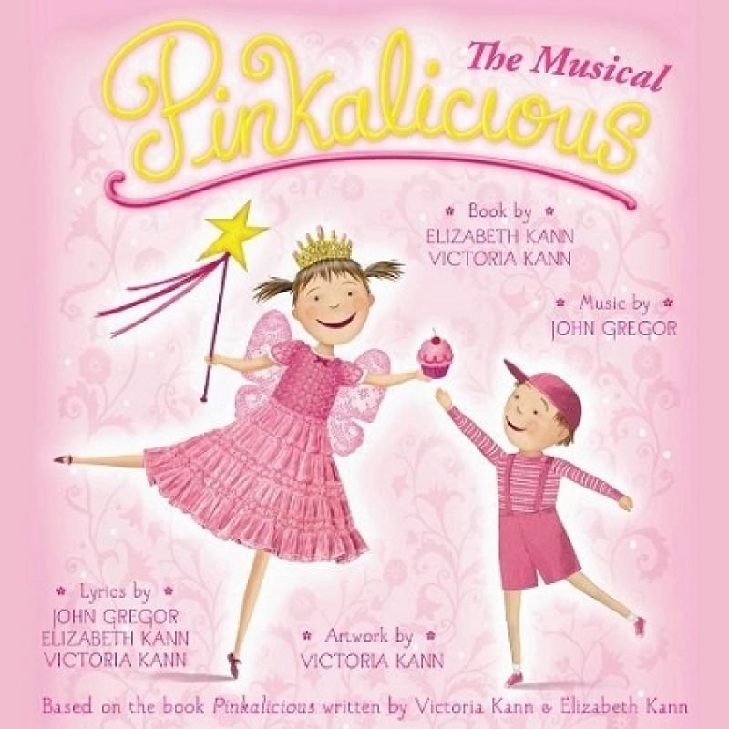 Pinkalicious - The Musical (Original Cast Recording)
