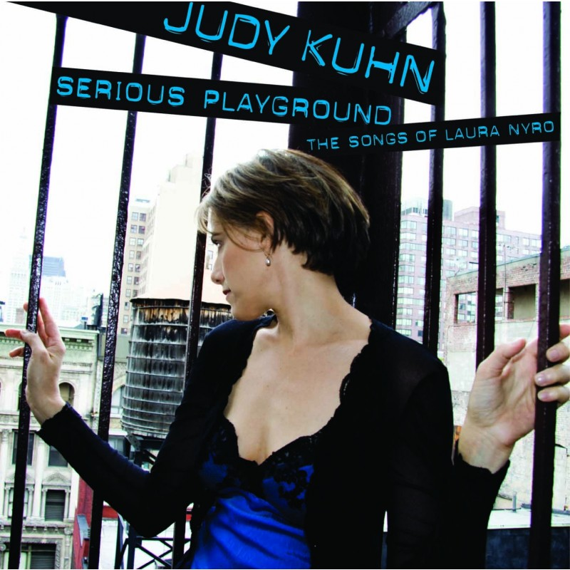 Judy Kuhn 'Serious Playground - The Songs of Laura Nyro'