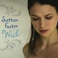 Sutton Foster 'Wish'
