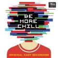 Be More Chill (Original Cast Recording)