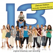 13 (Original Broadway Cast Recording / Deluxe Edition)