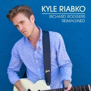 Kyle Riabko 'Richard Rodgers Reimagined'