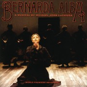 Bernarda Alba (World Premiere Recording)