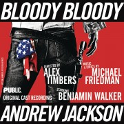 Bloody Bloody Andrew Jackson (Original Cast Recording)