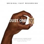 """Just One """"Q"""" (Original Cast Recording)"""