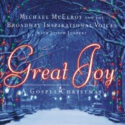 Broadway Inspirational Voices 'Great Joy - A Gospel Christmas'