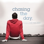 Chasing The Day: The Music Of Will Van Dyke