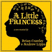 A Little Princess: A New Musical (Premiere Cast Recording)