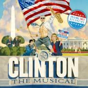 Clinton The Musical (Original Cast Recording)