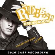The Robber Bridegroom (2016 Cast Recording)