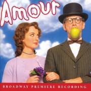 Amour (Original Broadway Cast Recording)
