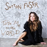 Sutton Foster 'Take Me to the World'