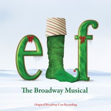 Elf - The Musical (Original Broadway Cast Recording)