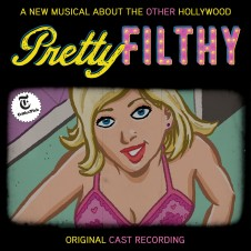 Pretty Filthy (Original Cast Recording)