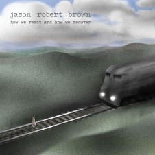 Jason Robert Brown 'How We React and How We Recover'
