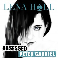 Lena Hall Obsessed: Peter Gabriel