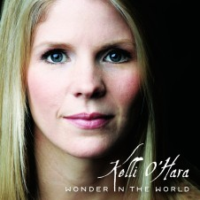 Kelli O'Hara 'Wonder In The World'
