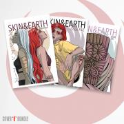 Skin & Earth Issues 4-6 Cover B Bundle