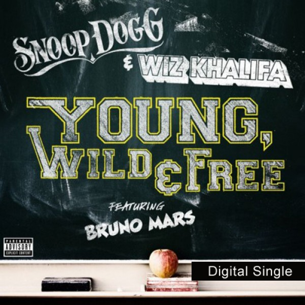 Young, Wild & Free Digital MP3 Single