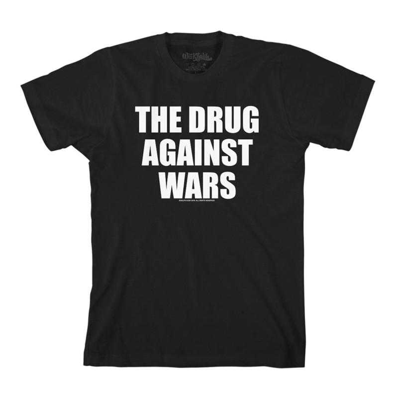 The Drug Against Wars T-Shirt