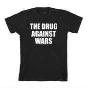 The Drug Against Wars T-Shirt