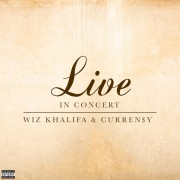 Wiz Khalifa & Curren$y: Live In Concert EP (Digital)