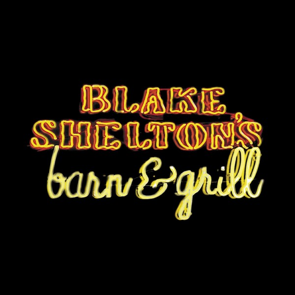 Blake Shelton's Barn And Grill Digital Album