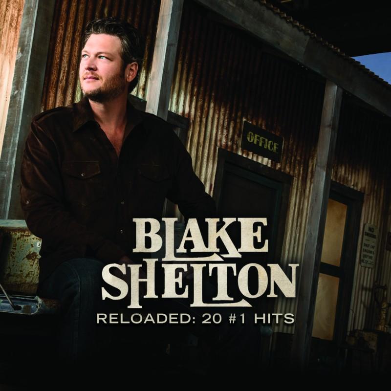 Reloaded: 20 #1 Hits Blake Shelton