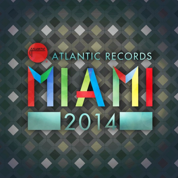 Atlantic Records Miami 2014 Digital Album