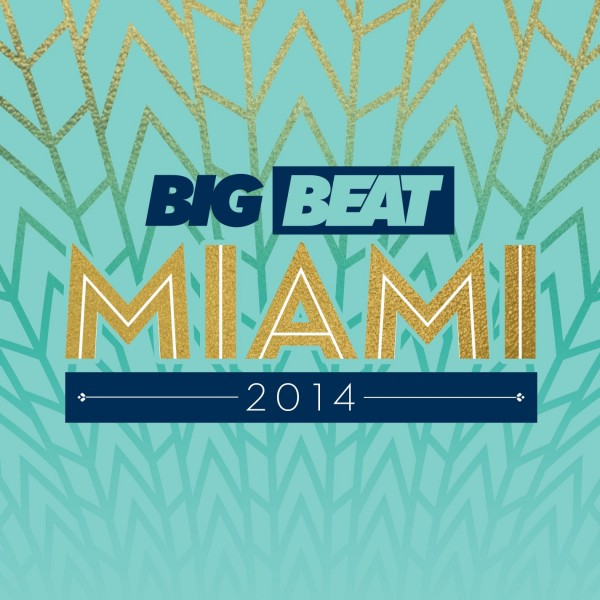 Big Beat Miami 2014 Digital Album