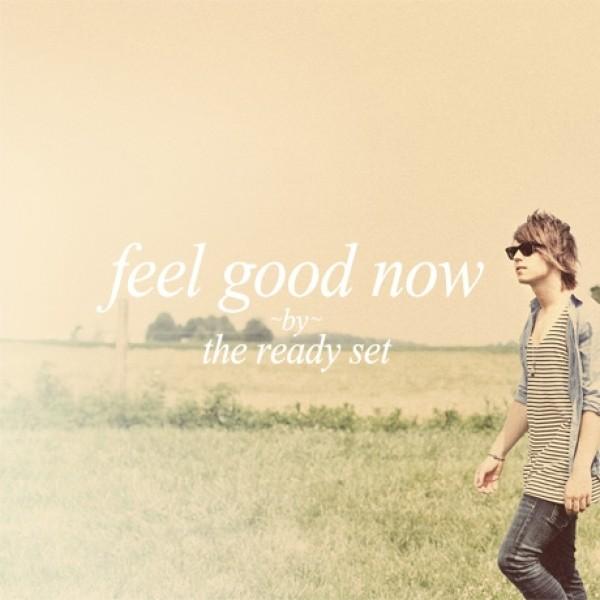 Feel Good Now EP