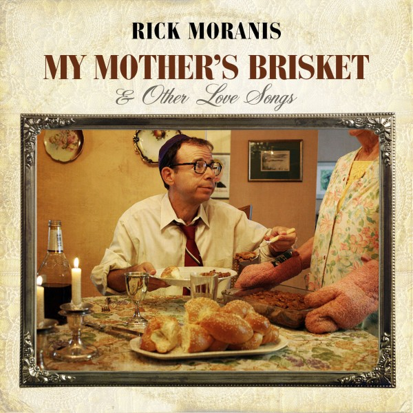 My Mother's Brisket & Other Love Songs CD Rick Moranis