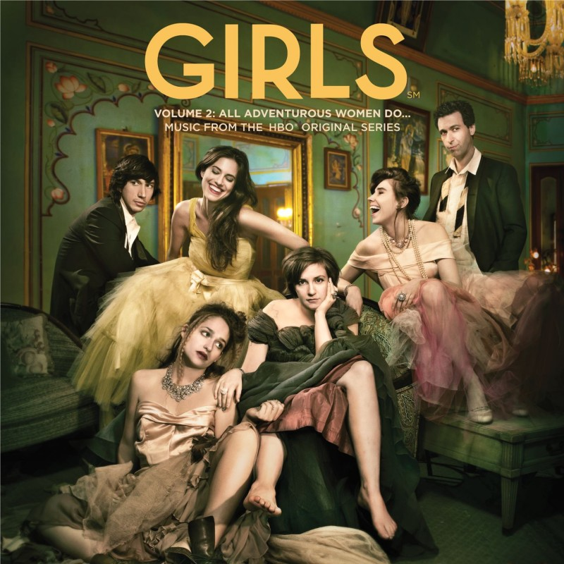 Girls Volume 2: All Adventurous Women Do... Music From The HBO® Original Series Digital Album