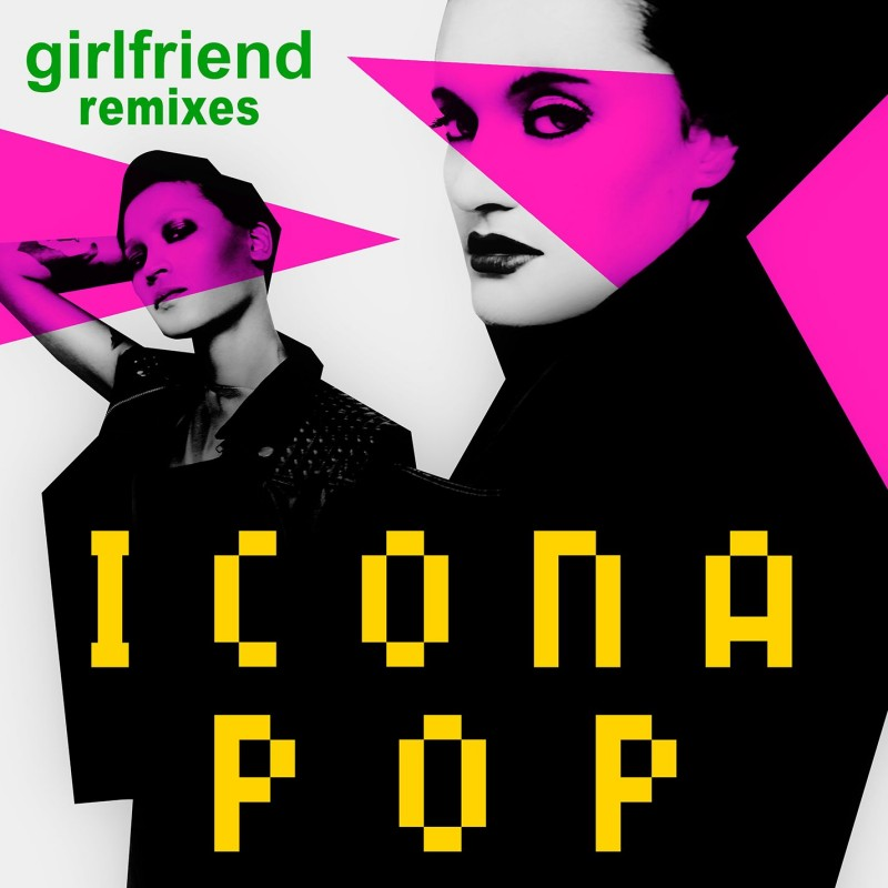 Girlfriend Digital Single (Remix)
