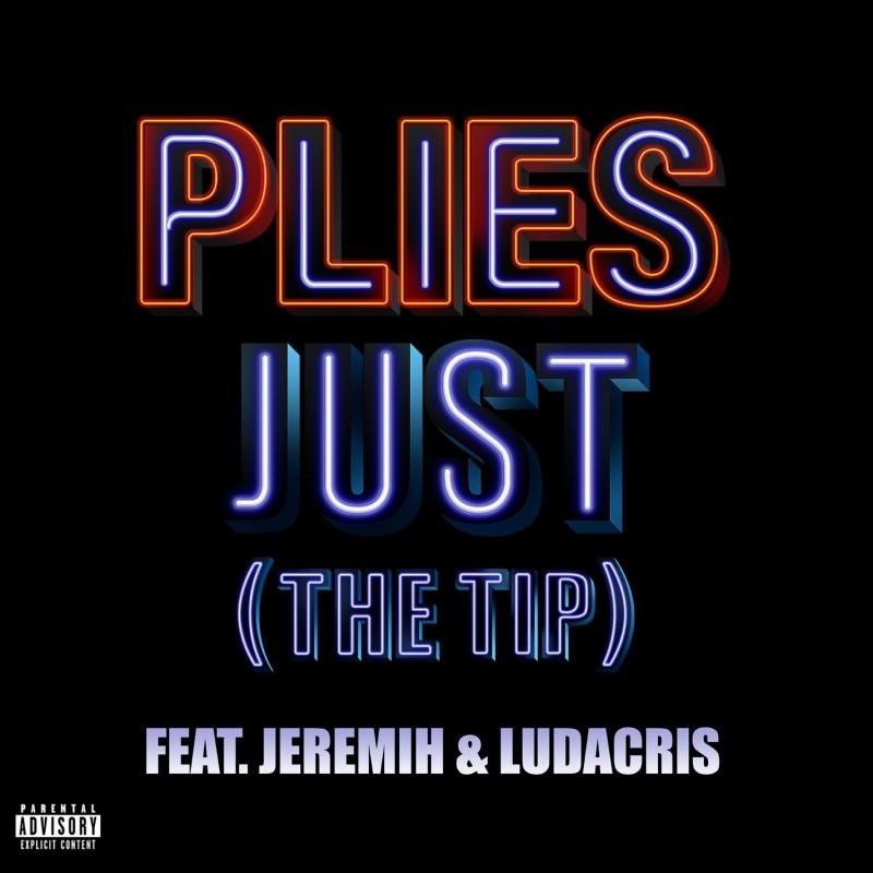 Just [The Tip] Digital Single (feat. Jeremih & Ludacris)