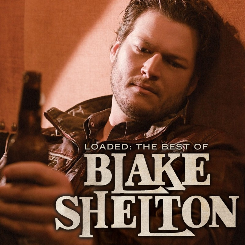 Loaded: The Best Of Blake Shelton Digital Album