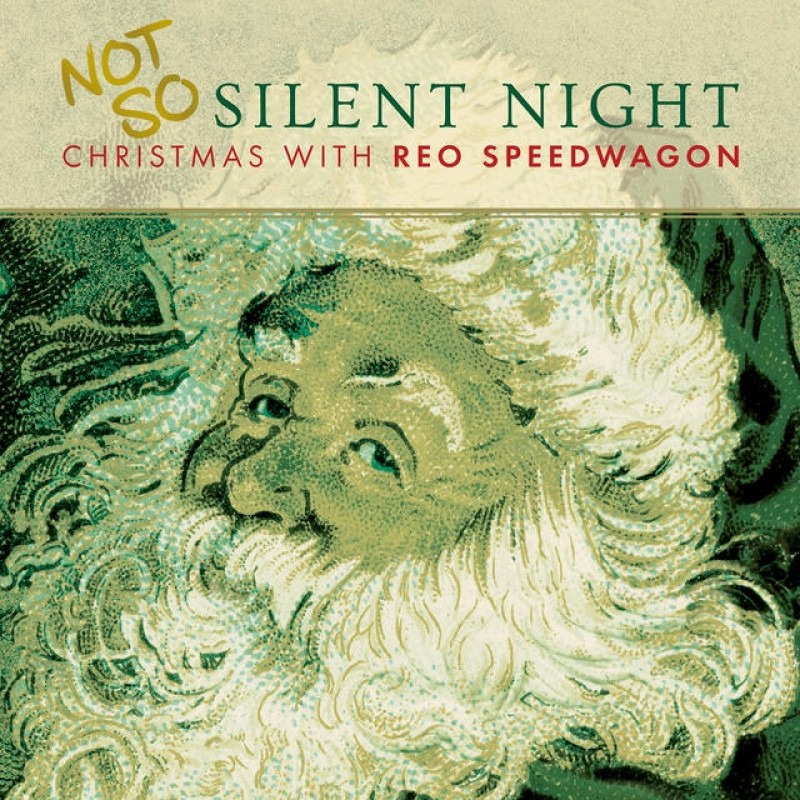 Not So Silent...Christmas With REO Speedwagon