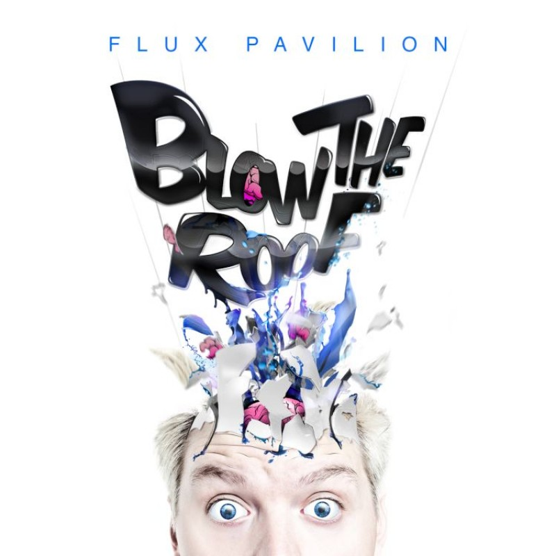 Blow The Roof (Digital EP)