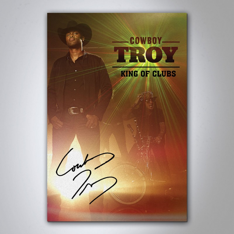 Autographed King of Clubs poster - Cowboy Troy