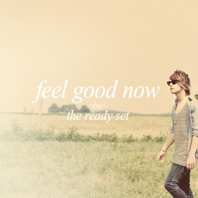Feel Good Now EP