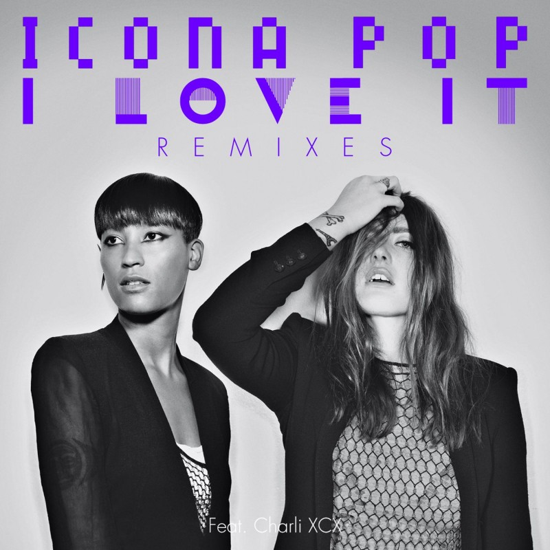 I Love It Digital Single (Remixes)