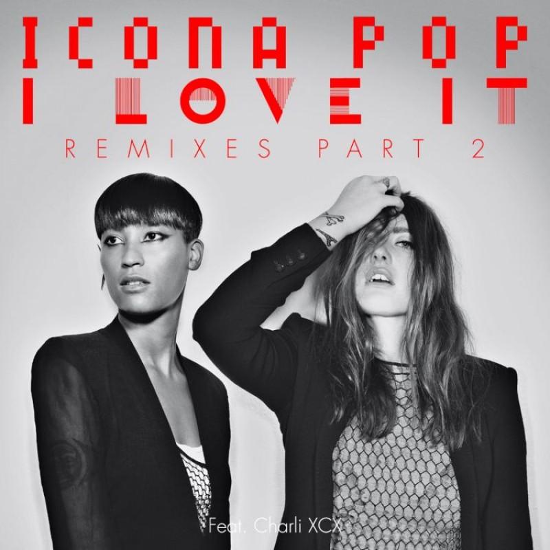 I Love It Digital Single (Remixes Pt. 2)